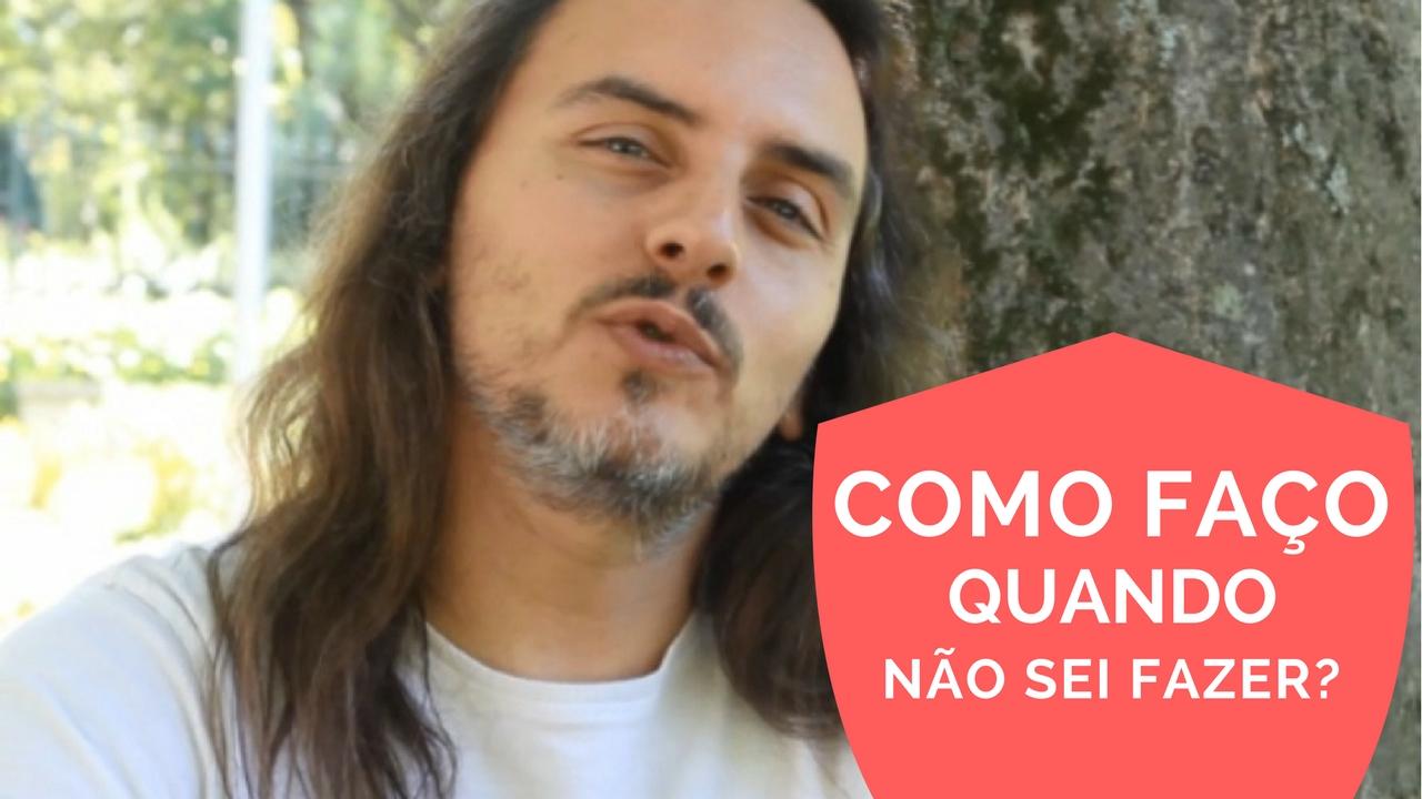 Como faço quando não sei fazer_05 - Pedro Silva-Santos